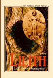 Lilith - Het donkere vrouwelijke - Dr. Barbara Black Koltuv