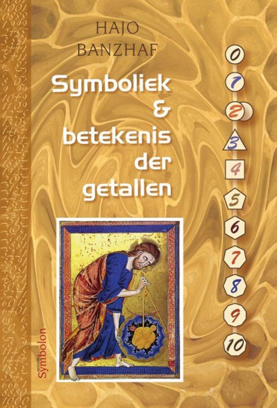 Symboliek & betekenis der getallen - Hajo Banzhaf