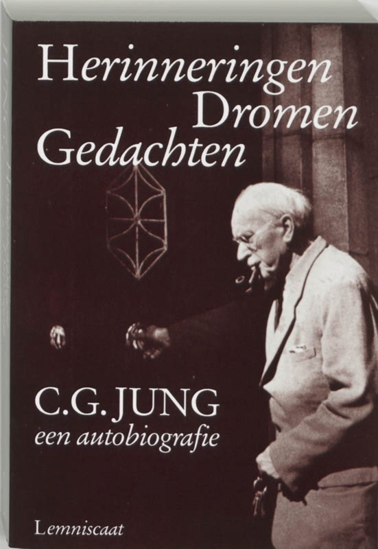 Herinneringen Dromen Gedachten - C.G. Jung