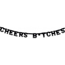Letterslinger Cheers B*tches 2,5 meter