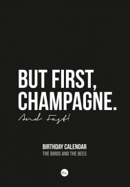 BIRTHDAY CALENDAR | BUT FIRST CHAMPAGNE | THE BIRDS & THE BEES