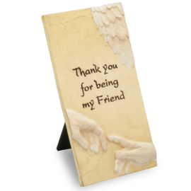 Decoratie tegel - Thank you for being my Friend - Arts in Stone - 15,5 cm