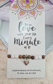Armband - Love your life - Vriendschapsarmband - Rozenkwarts