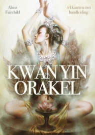 Kwan Yin Orakel - Alana Fairchild