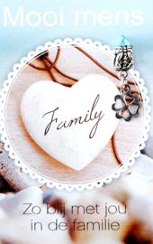 ZO BLIJ MET JOU IN DE FAMILIE