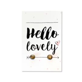 Oorbellen op kaartje 'Hello lovely' goud