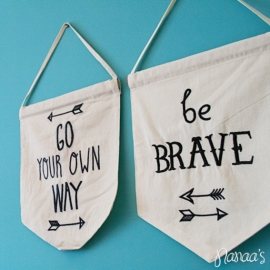 Wandbanner 'Be brave'