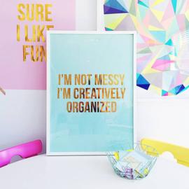 Poster 50x70 cm 'I'm not messy' mint
