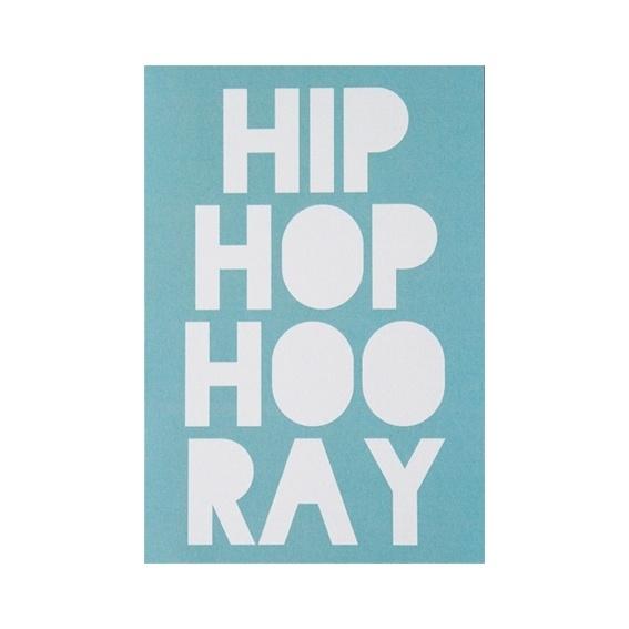 Wenskaart 'Hip hop hooray'