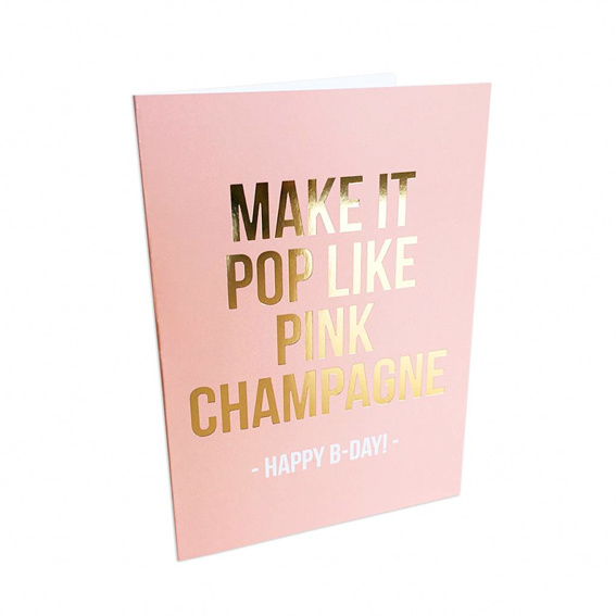 Kaart 'Make it pop like pink champagne'