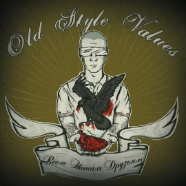 Old Style Values - All Our Friends EP