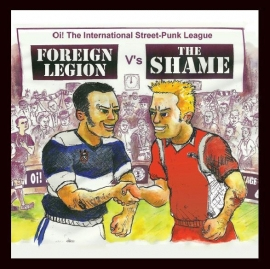 Foreign Legion / Shame, The - split EP
