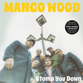 Mango Wood - Stomp You Down LP