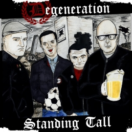 Degeneration - Standing Tall LP (US import)