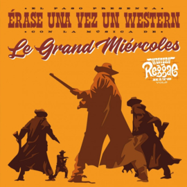 """Le Grand Miercoles - Erase Una Vez Un Western 7"""""""