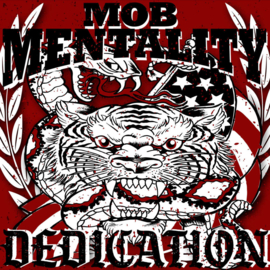Mob Mentality - Dedication LP