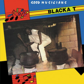 Blacka T ‎- Good Musicians LP