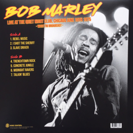 Bob Marley - Live At The Quiet Night Club, Chicago June 10th 1975 LP