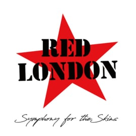 Red London - Symphony For The Skins LP + CD