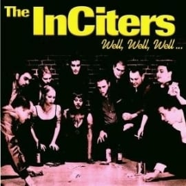 The InCiters - Well, Well, Well CD