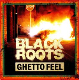 Black Roots - Ghetto Feel LP