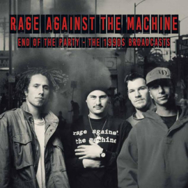 Rage Against The Machine - End Of The Party DOUBLE LP
