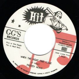 Freddy McKay - When The Right Time Come 7""