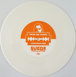 "Suede Razors - Here She Comes / Longshot Kid 7"""