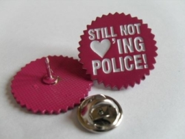 Still Not Loving Police - metalpin