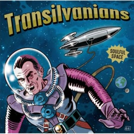 Transilvanians - Soulful Space LP