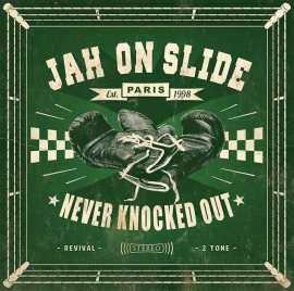 Jah On Slide - Never Knocked Out LP