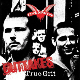 Cock SParrer - True Grit Outtakes LP