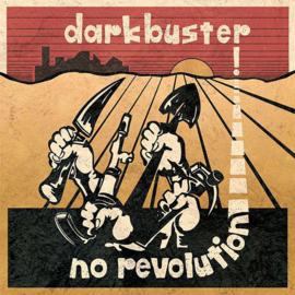 Darkbuster - No Revolution LP