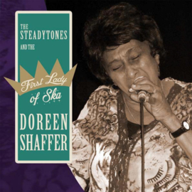"""Doreen Shaffer & The Steadytones - The First Lady Of Ska 7"""""""