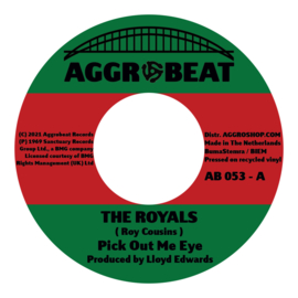 """The Royals - Pick Out Me Eye / Think You Too Bad 7"""""""
