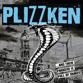 Plizzken - ...And Their Paradise Is Full Of Snakes LP