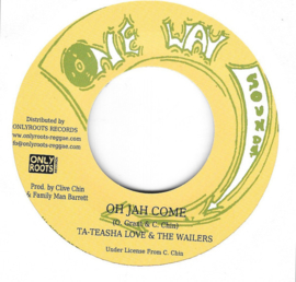 "Teasha Love - Oh Jah Come 7"""