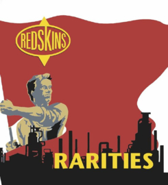 Redskins - Rarities LP