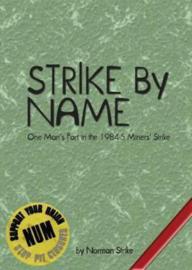 Norman Strike - Strike By Name BOOK