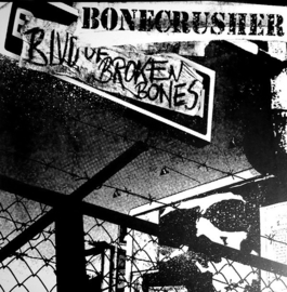 Bonecrusher ‎- Blvd. Of Broken Bones LP