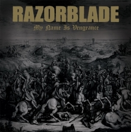 Razorblade - My Name Is Vengeance LP