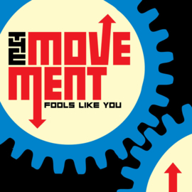 The Movement - Fools Like You LP (+ bonus tracks)