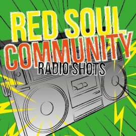 Red Soul Community - Radio Shots 7""