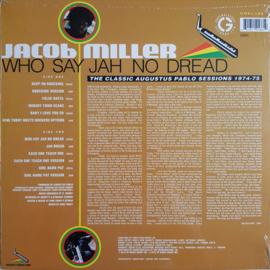 Jacob Miller - Who Say Jah No Dread LP