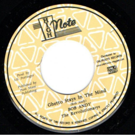 Bob Andy & The Revolutionaries - Ghetto Stays In The Mind  7""