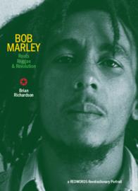 Brian Richardson - Bob Marley: Roots, Reggae & Revolution BOOK