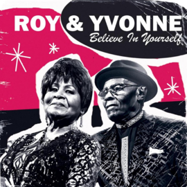 Roy & Yvonne - Believe In Yourself CD