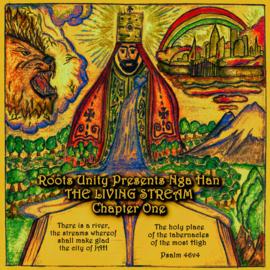Nga Han - Roots Unity Presents Nga Han: The Living Stream Chapter One LP