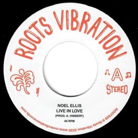 """Noel Ellis - Live In Love 7"""""""