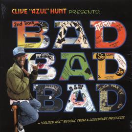 Clive 'Azul' Hunt - Bad Bad Bad LP